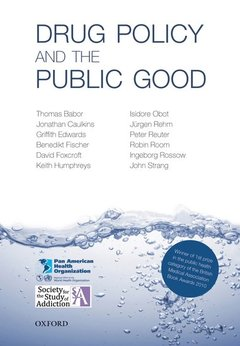 Couverture de l'ouvrage Drug policy and the public good
