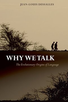 Couverture de l'ouvrage Why we talk: the evolutionary origins of language (series: studies in the evolution of language)