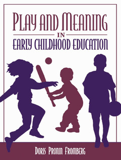Couverture de l'ouvrage Play and meaning in early childhood education
