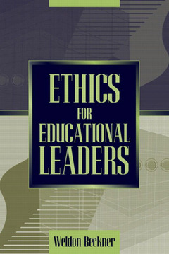 Couverture de l'ouvrage Ethics for educational leaders