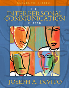 Couverture de l'ouvrage Interpersonal communication book, the, united states edition 1