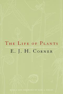 Couverture de l'ouvrage The Life of Plants (New Ed.)