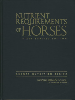 Couverture de l'ouvrage Nutrient requirements of horses (6th Revised Ed.)