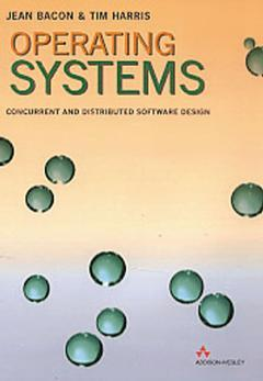 Couverture de l'ouvrage Operating systems : concurrent and distributed software design