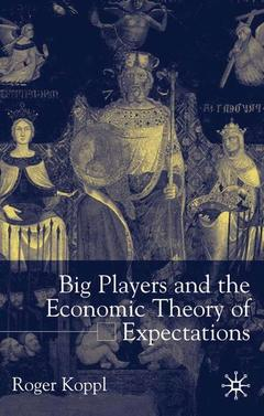 Couverture de l'ouvrage Big players and the economic theory of expectations