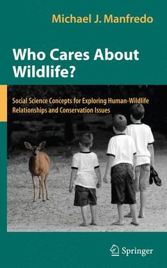 Couverture de l'ouvrage Who cares about wildlife?: social science concepts for exploring human-wildlife relationships and conservation issues