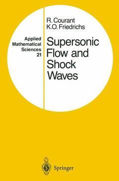 Couverture de l'ouvrage Supersonic flow and shock waves applied mathematical sciences vol 21 (reprint of the 1st ed interscience publishers, new york 1948 corr 5th printing)