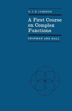 Couverture de l'ouvrage First course on complex functions