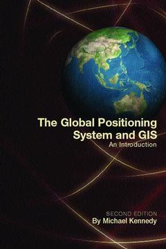 Cover of the book The Global Positioning System and GIS with CD-Rom