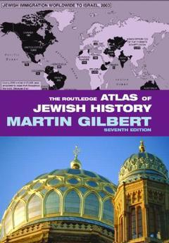 Couverture de l'ouvrage Routledge atlas of jewish history : 7th edition (7th ed ) (paper)