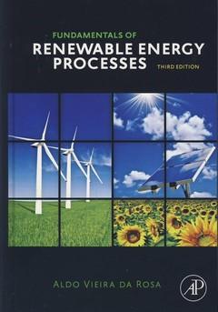Couverture de l'ouvrage Fundamentals of Renewable Energy Processes