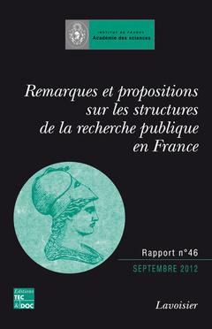 Couverture de l'ouvrage Remarques et propositions sur les structures de la recherche publique en France