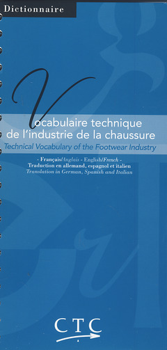 vocabulaire technique de l u0026 39 industrie de la chaussure ctc