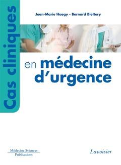 Couverture de l'ouvrage Cas cliniques en médecine d'urgence