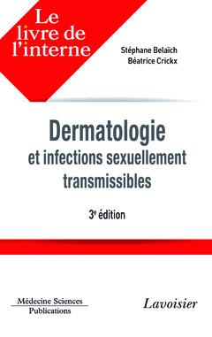 Couverture de l'ouvrage Dermatologie et infections sexuellement transmissibles (3e éd.)