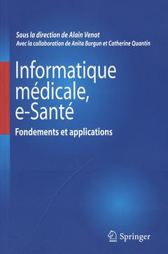 Couverture de l'ouvrage Informatique médicale, e-santé