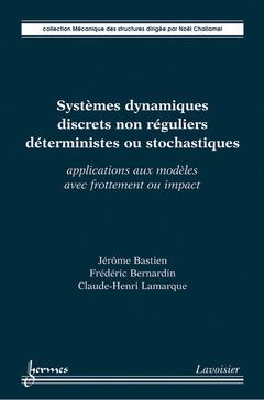 Couverture de l'ouvrage Systèmes dynamiques discrets non réguliers déterministes ou stochastiques