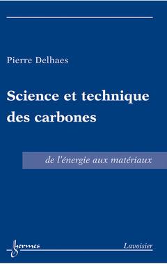 Couverture de l'ouvrage Science et technique des carbones