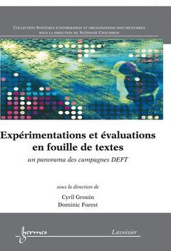 Cover of the book Expérimentations et évaluations en fouille de textes