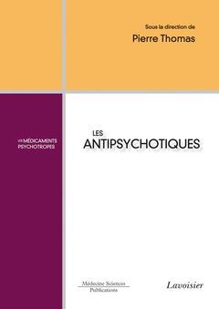 Couverture de l'ouvrage Les antipsychotiques