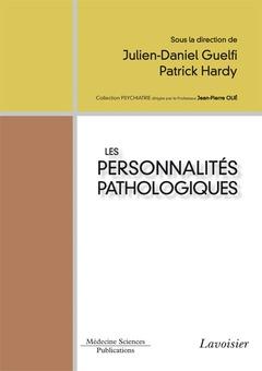 Couverture de l'ouvrage Les personnalités pathologiques