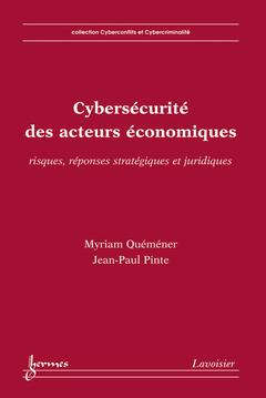 Couverture de l'ouvrage Cybersécurité des acteurs économiques