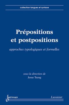 Couverture de l'ouvrage Prépositions et postpositions