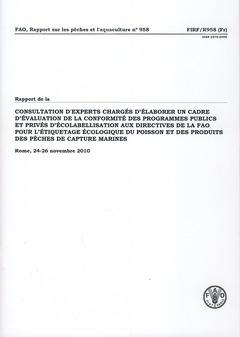 Couverture de l'ouvrage Rapport de la consultation d'experts chargés d'élaborer un cadre d'évaluation de la conformité des programmes publics et privés