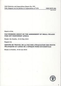 Couverture de l'ouvrage Rapport du groupe de travail de la FAO sur l'évaluation des petits pélagiques au large de L'Afrique nord-ouest anglais-français)