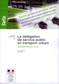 Couverture de l'ouvrage La délégation de service public en transport urbain
