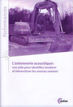 Couverture de l'ouvrage L'antennerie acoustique