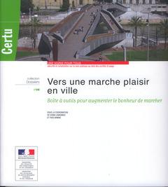 Couverture de l'ouvrage Vers une marche plaisir en ville