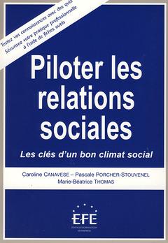 Couverture de l'ouvrage Piloter les relations sociales