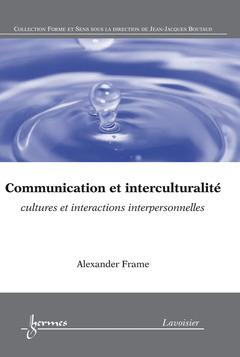 Couverture de l'ouvrage Communication et interculturalité