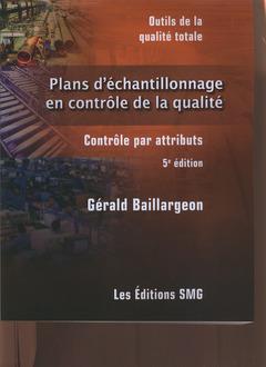 Couverture de l'ouvrage Plans d'échantillonnage en contrôle de la qualité (5e éd.)