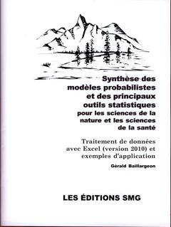 Couverture de l'ouvrage Synthèse des modèles probabilistes et des principaux outils statistiques pour les sciences de la nature et les sciences de la santé