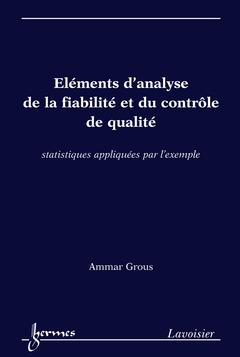 Couverture de l'ouvrage Éléments d'analyse de la fiabilité et du contrôle de qualité