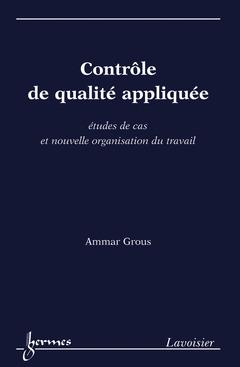 Couverture de l'ouvrage Contrôle de qualité appliquée