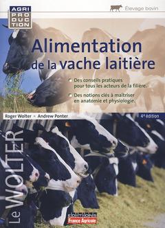 Couverture de l'ouvrage Alimentation de la vache laitière