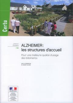 Couverture de l'ouvrage Alzheimer : les structures d'accueil