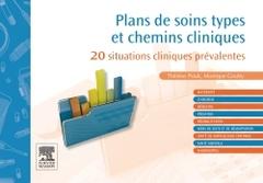 Couverture de l'ouvrage Plans de soins types et chemins cliniques