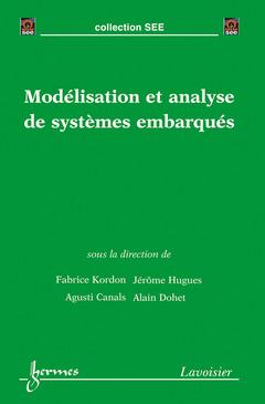 Couverture de l'ouvrage Modélisation et analyse de systèmes embarqués