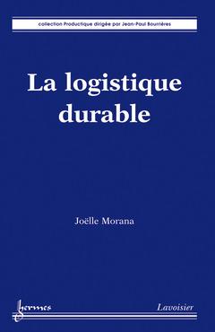 Couverture de l'ouvrage La logistique durable