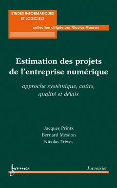 Couverture de l'ouvrage Estimation des projets de l'entreprise numérique