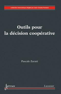Couverture de l'ouvrage Outils pour la décision coopérative