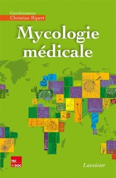 Couverture de l'ouvrage Mycologie médicale