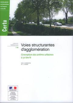 Couverture de l'ouvrage Voies structurantes d'agglomération