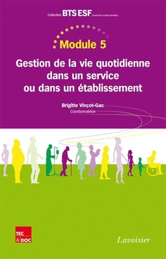 Couverture de l'ouvrage Gestion de la vie quotidienne dans un service ou dans un établissement