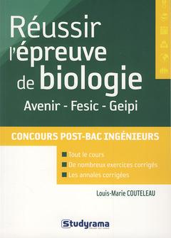 Couverture de l'ouvrage Réussir l' épreuve de biologie