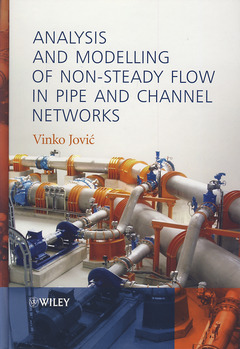 Cover of the book Analysis and Modelling of Non-Steady Flow in Pipe and Channel Networks